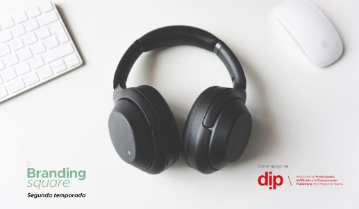 ¡El podcast Branding Square se une a DIP!